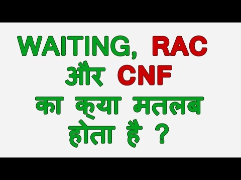 What is RAC and CNF in Indian Railways
