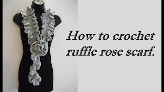 Repeat youtube video how to Crochet ruffle rose scarf free pattern tutorial for beginners