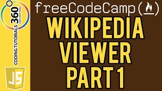 Build a Wikipedia Viewer Part 1: Free Code Camp