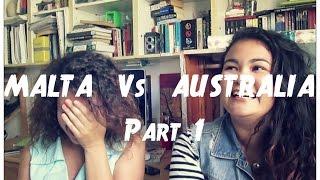 Malta vs. Australia (Slang Edition)