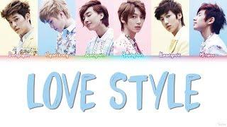 BOYFRIEND (보이프렌드) – LOVE STYLE (러브스타일) Lyrics (Color Coded/HAN/ROM/ENG)