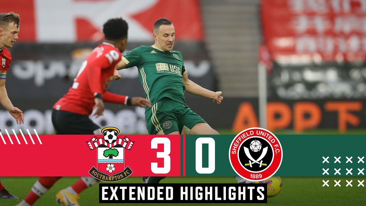 Southampton 3-0 Sheffield United | Extended Premier League highlights