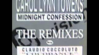 Carol Lynn Towens - Midnight Confession [House Version]