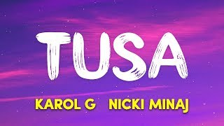 KAROL G, Nicki Minaj - Tusa (Lyrics / Letra).mp3