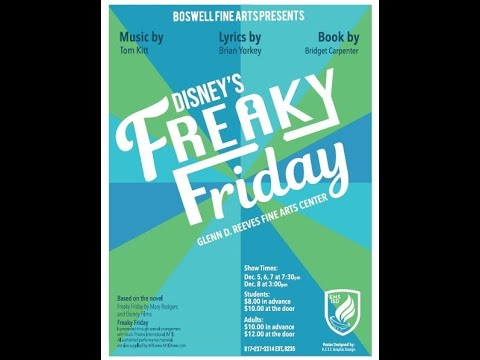 The Making of Freaky Friday - Boswell High School Theatre Department