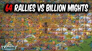 64 Rallies Vs Billion Might Players (Biggest Rally Party EVER) - Lords Mobile