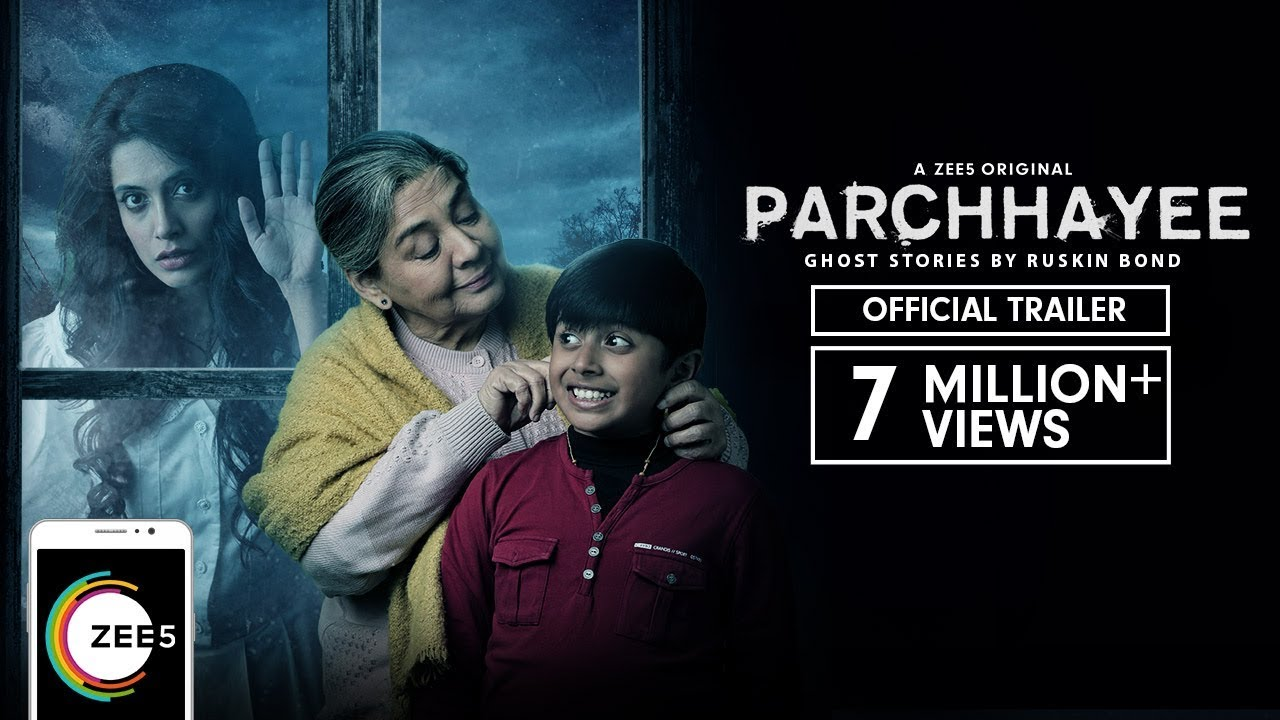 Parchhayee: Ghost Stories by Ruskin Bond | Trailer | A ZEE5 Original |  Streaming Now On ZEE5