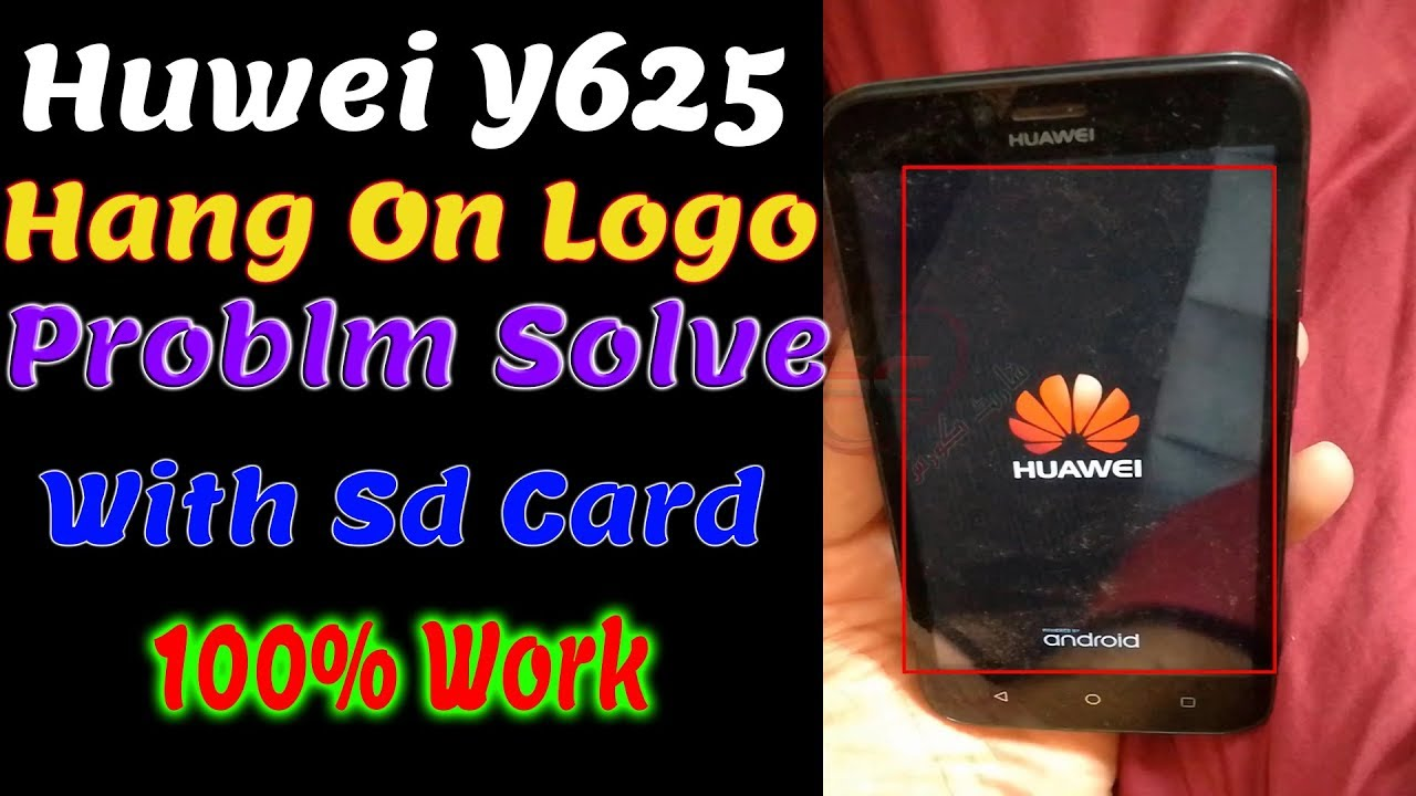 Huawei Y625-U32 100% tested Dload file   Huawei Y625-u32 Hang On Logo 100%  done SD CARD