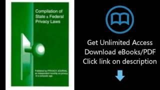 Download Compilation of State and Federal Privacy Laws 2013 PDF | Melvin Nelson