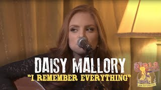 "Daisy Mallory - ""I Remember Everything"""