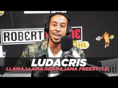 Ludacris Llama Llama Red Pajama Freestyle