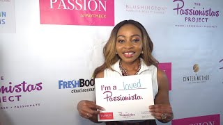 The Passionistas Project at Passion to Paycheck with Queen Esther Ekanem