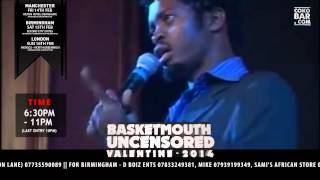 BASKETMOUTH - 2 THINGS INVOLVED - BASKETMOUTH UNCENSORED (Valentine Special)