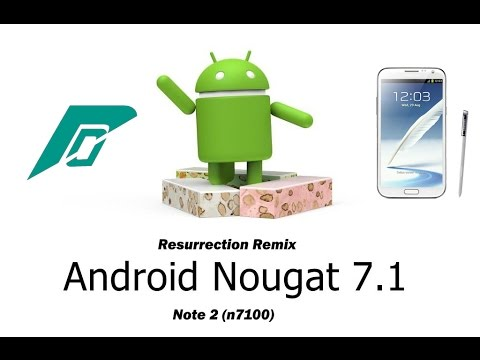 Android Nougat 7.1.1 (Resurrection Remix) for Note 2(n7100) using TWRP