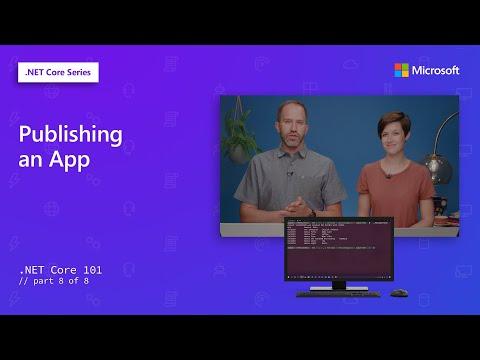 Publishing an App | .NET Core 101 [8 of 8]