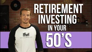 Retirement Investing In Your 50
