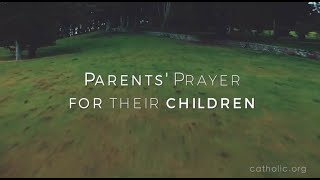 Parents' Prayer For Their Children HD