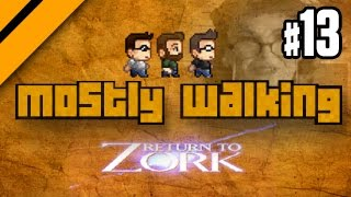 Mostly Walking - Return to Zork P13