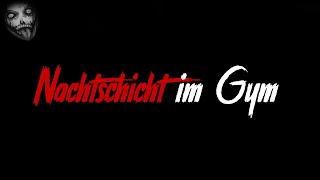 Nachtschicht im Gym | Horror Creepypasta German / Deutsch