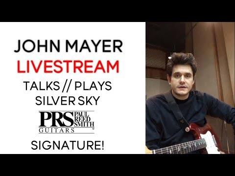 John Mayer Talks // Plays Silver Sky PRS Signature Guitar   Livestream