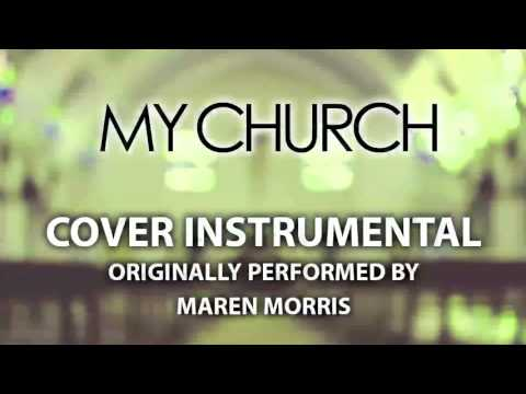 My Church Cover Instrumental In the Style of Maren Morris