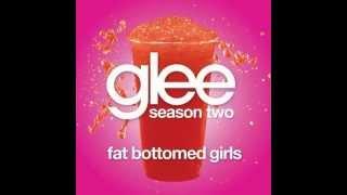 Glee - Fat Bottomed Girls & Download Link