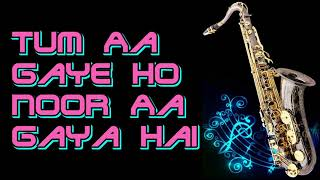 Gambar cover #197:-Tum Aa Gaye Ho Noor Aa Gaya Hai || Aandhi || Kishore Kumar || Best Saxophone Instrumental