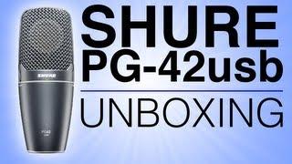 New Mic! - Shure PG42usb Unboxing + Test
