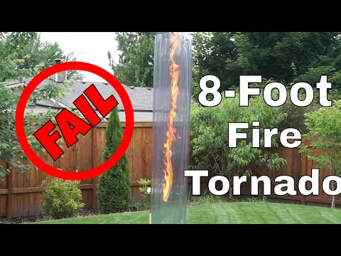 8-Foot Tall Fire Tornado DIY-No Moving Parts...Second Try Failed!