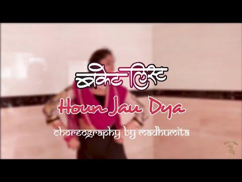 Houn Jau Dya   Bucket List   Choreography   Madhumita