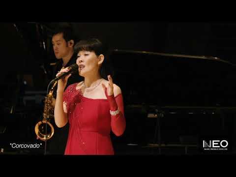 """Corcovado"" Hong Kong Jazz Concert | Neo Music Production"