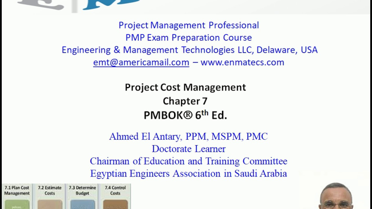 PMP 6th Ed - Chapter 7 - Cost L1 - El Antary - YouTube