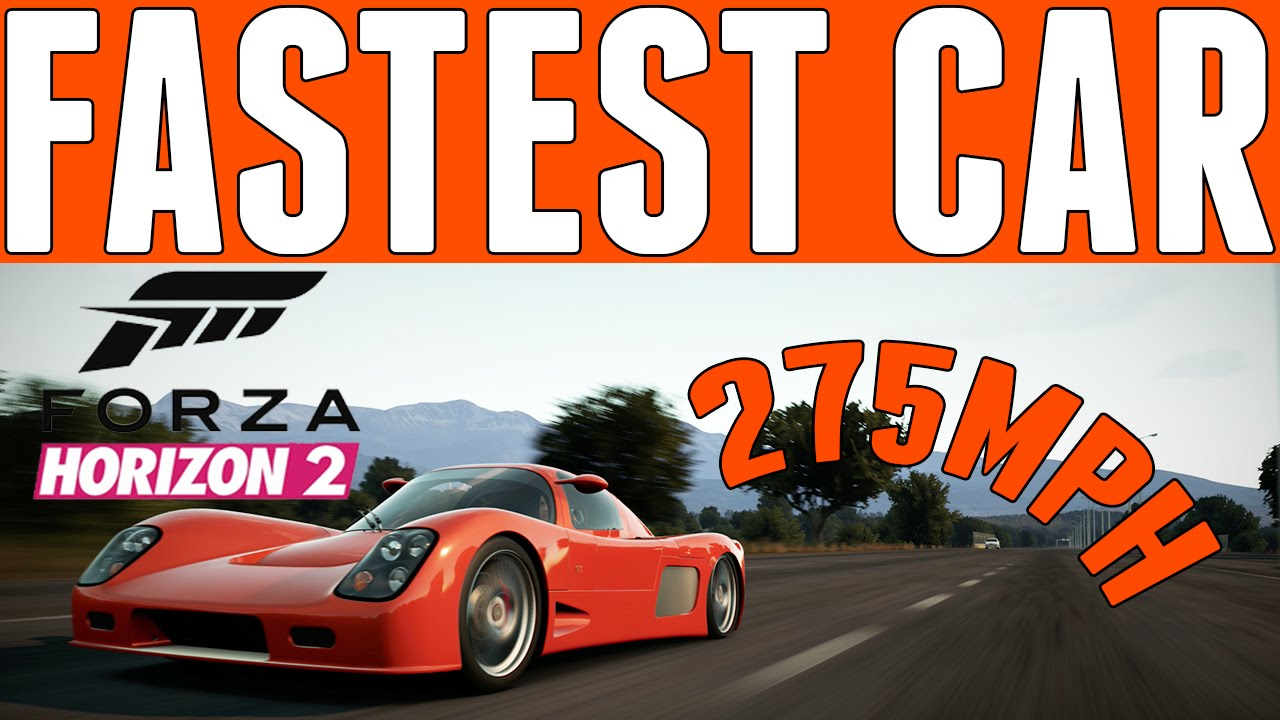 Forza Horizon SECOND FASTEST CAR IN THE GAME Mph YouTube - Fast car 361