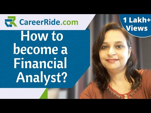 How To Become A Financial Analyst?– Education, Skills, Certifications For Freshers & Experienced