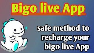Bigo live app 2019. How to recharge bigo live App account.
