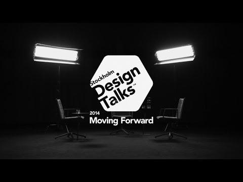 """Stockholm Design Talks - """"Moving Forward"""" at Stockholm Furniture & Light Fair 2014"""