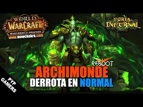 Archimonde Normal  | WoW: Warlords of Draenor 6.2