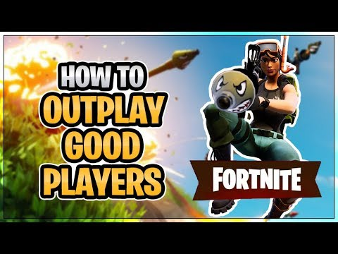 HOW TO WIN | Outplay Good Players (Fortnite Battle Royale)