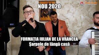 Descarca FORMATIA IULIAN DE LA VRANCEA - SARPELE DE LANGA CASA (NOU 2020 LIVE)