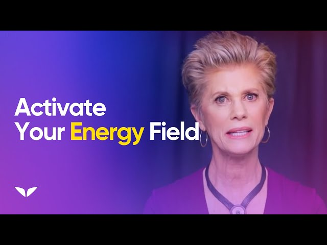How To Activate Your Energy Field   Deorah King