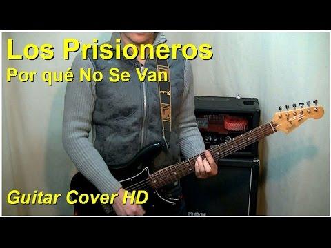 Los Prisioneros | Por qué No Se Van | Guitar Cover HD