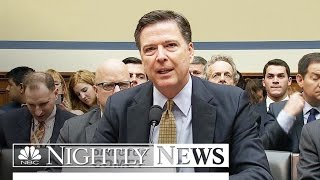 Congress Grill FBI Director James Comey Over Hillary Clinton Emails Investigation | NBC Nightly News