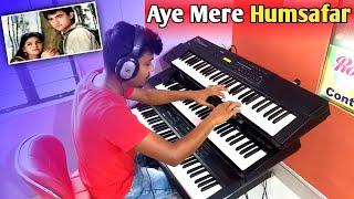 Aye Mere Humsafar. Cover Instrumental