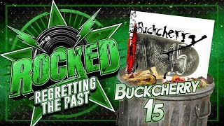 Gambar cover Buckcherry – 15 | Regretting The Past | Rocked