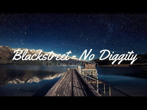 Blackstreet - No Diggity - lyrics