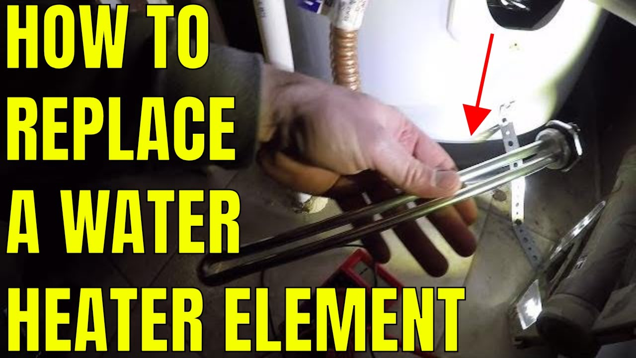 How To Replace A Water Heater Element Youtube Changing Thermostat On