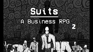 Suits: A Business RPG - Ghost Busting (Ep 2)
