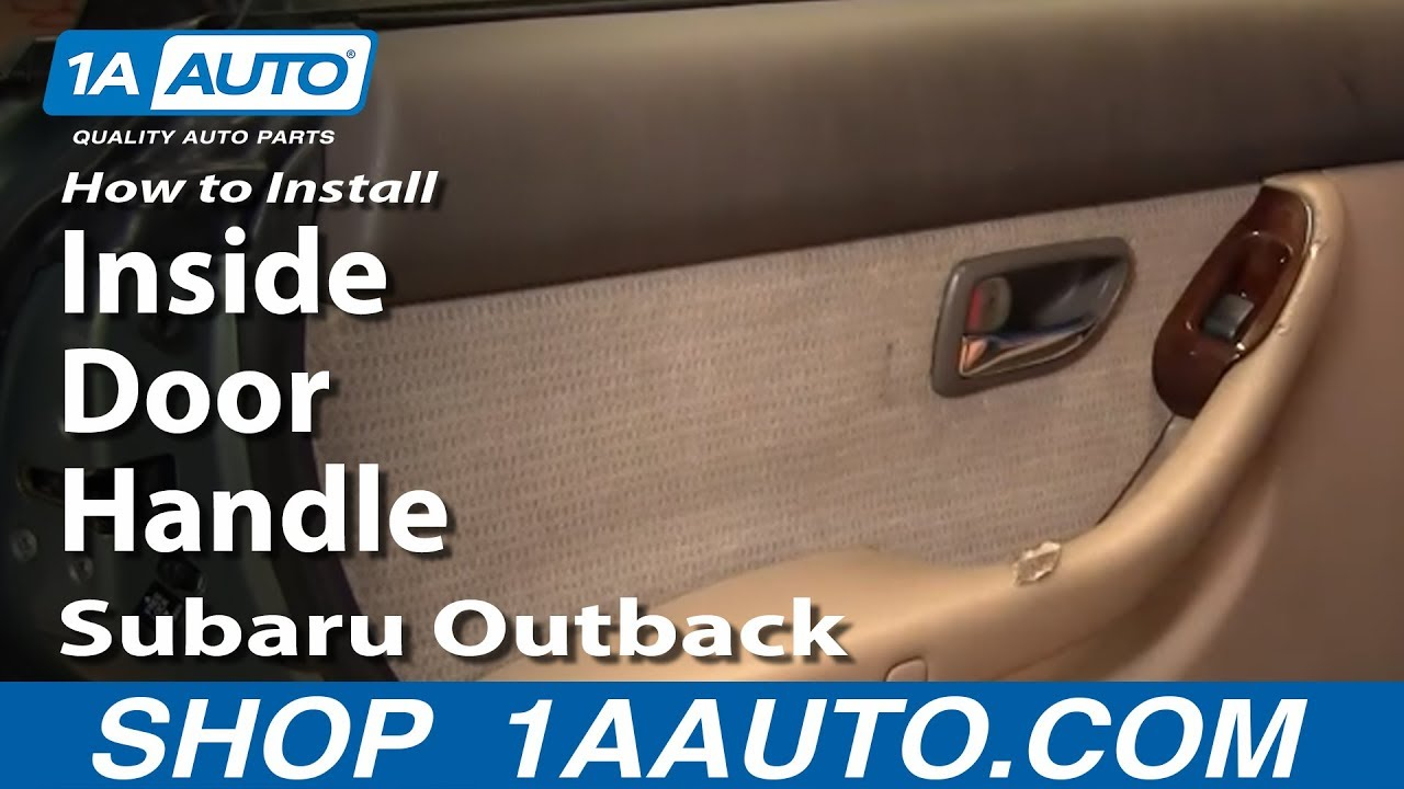 How to install replace rear inside door handle subaru outback 00 04 1aauto com youtube