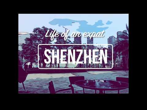 V01: Life of an expat - Shenzhen, China