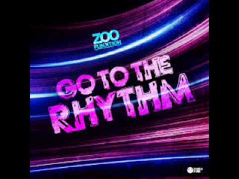 ZooFunktion - Go To The Rhythm (Original Mix)